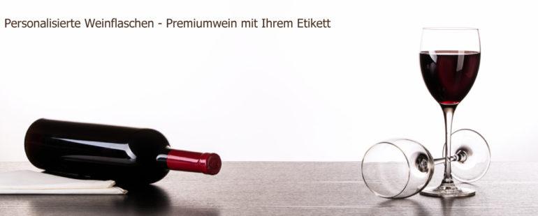 Deine Weinflasche – Weinflaschen mit eigenem Etikett